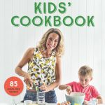 I Quit Sugar: Kids' Cookbook  by Sarah Wilson